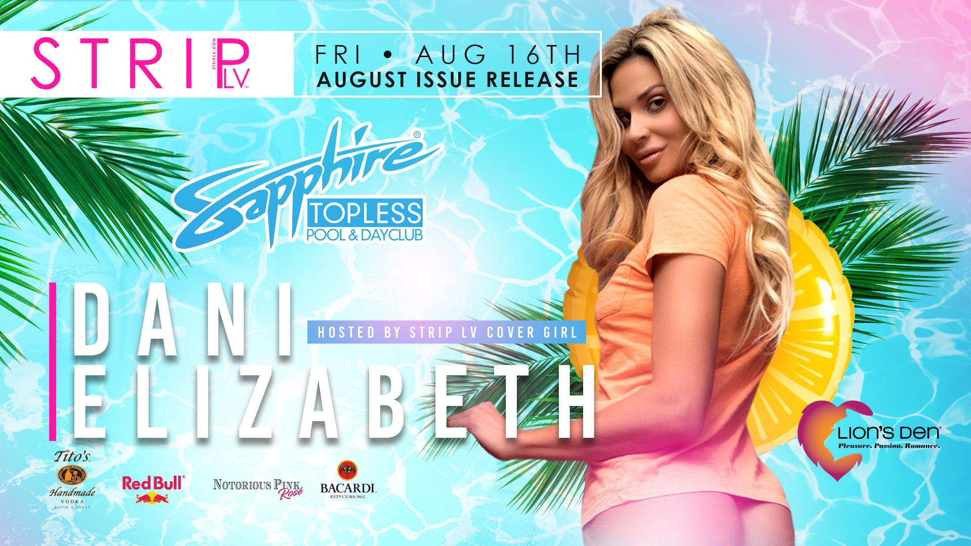 Hosted by Strip LV Cover Girl Dani Elizabeth