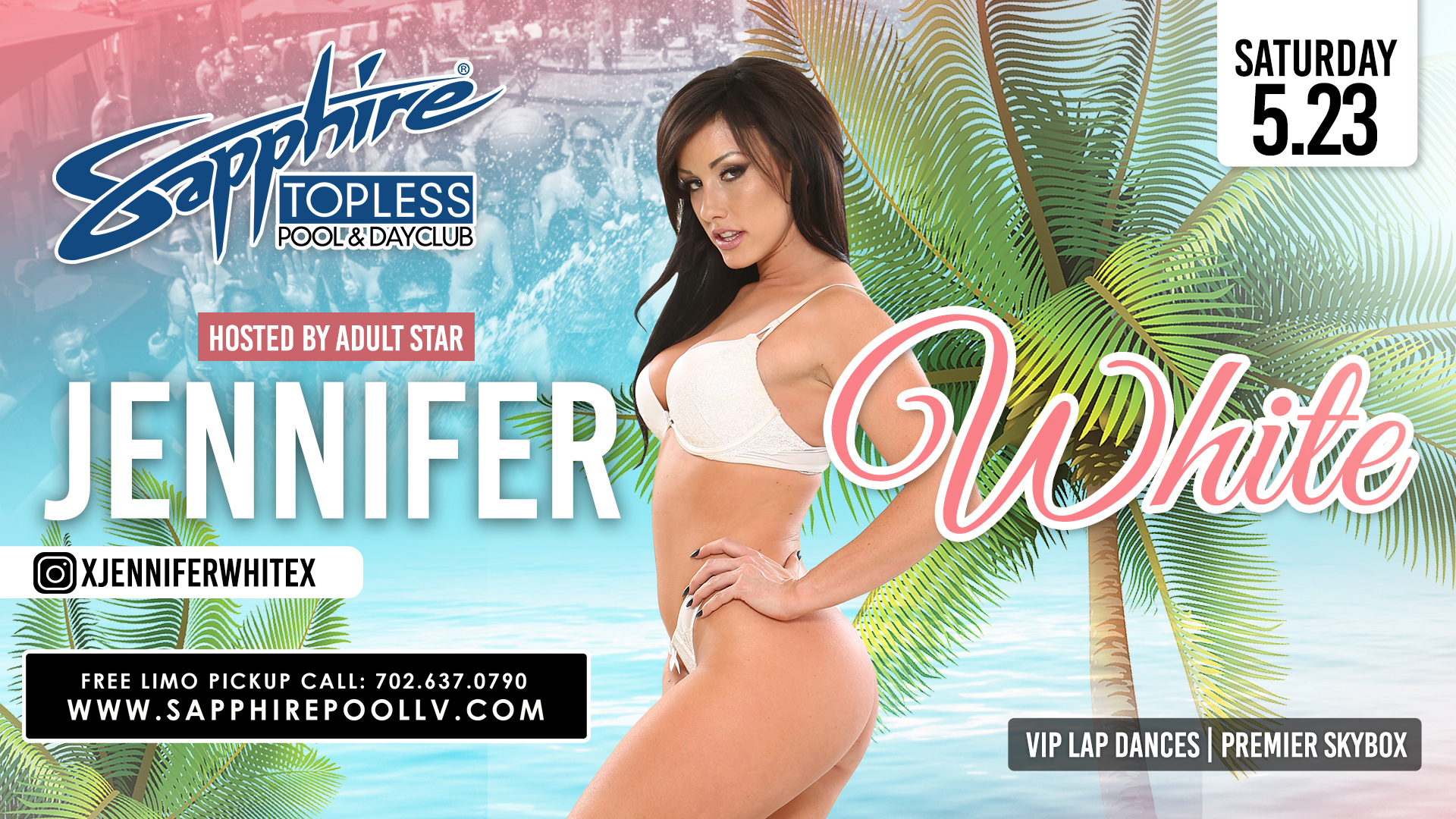 Adult Star Jennifer White Hosts Sapphire Topless Pool and Dayclub Saturday, May 23rd
