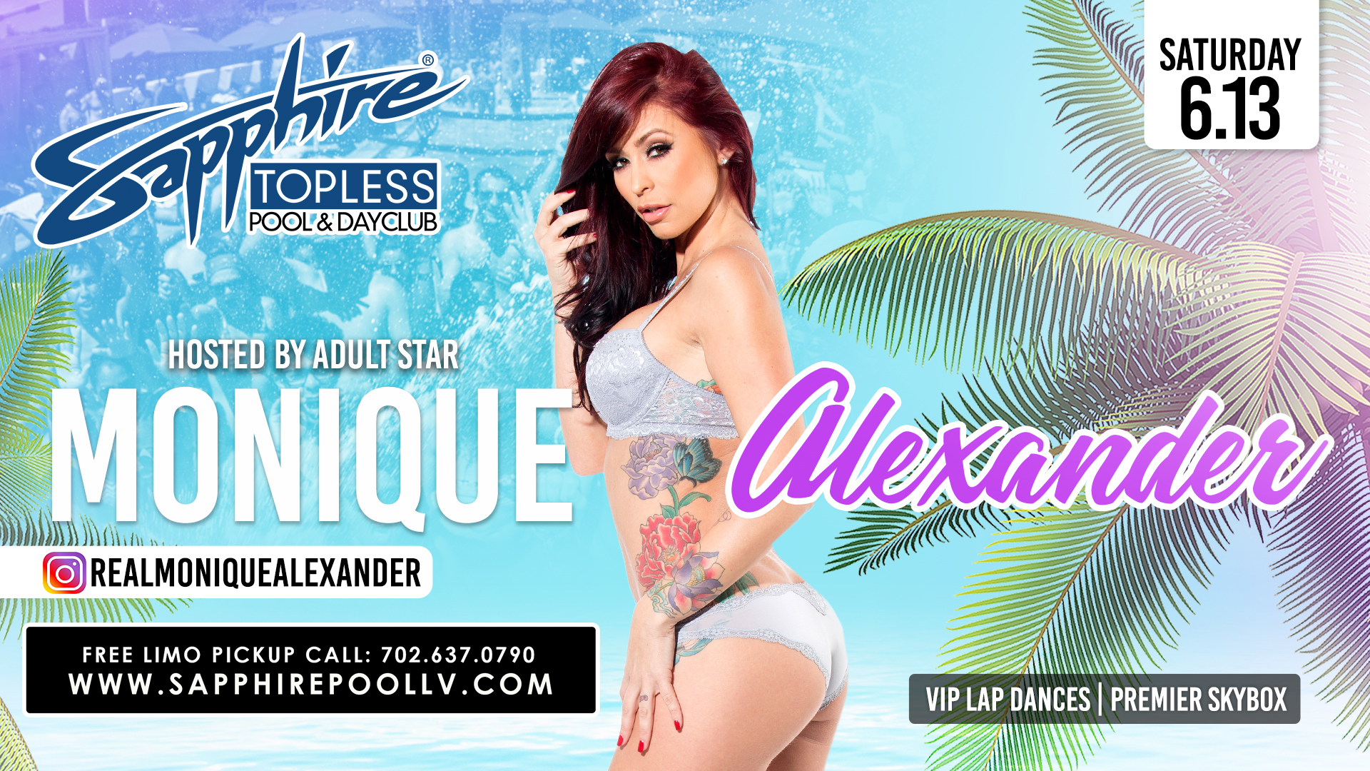 Adult Star Monique Alexander Hosts Sapphire Topless Pool and Dayclub Saturday, June 13th