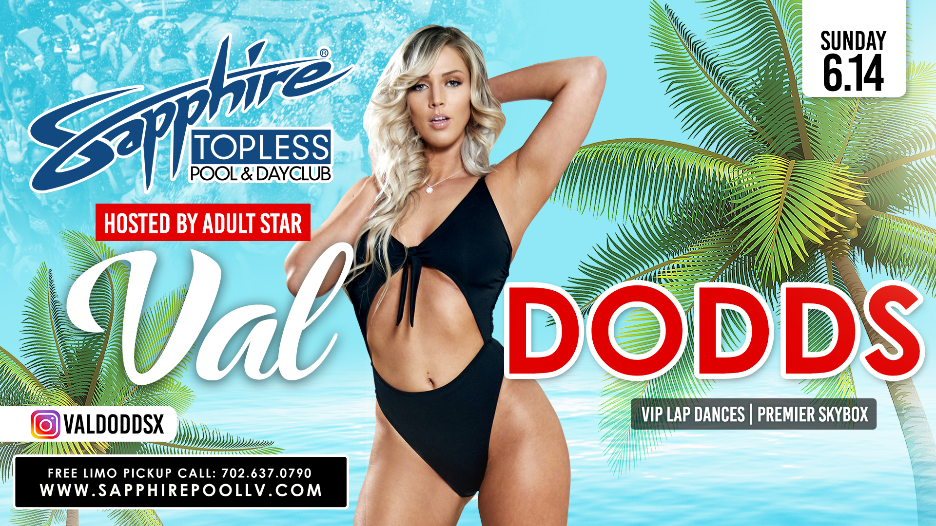 Adult Star Val Dodds Hosts Sapphire Topless Pool and Dayclub Sunday, June 14th