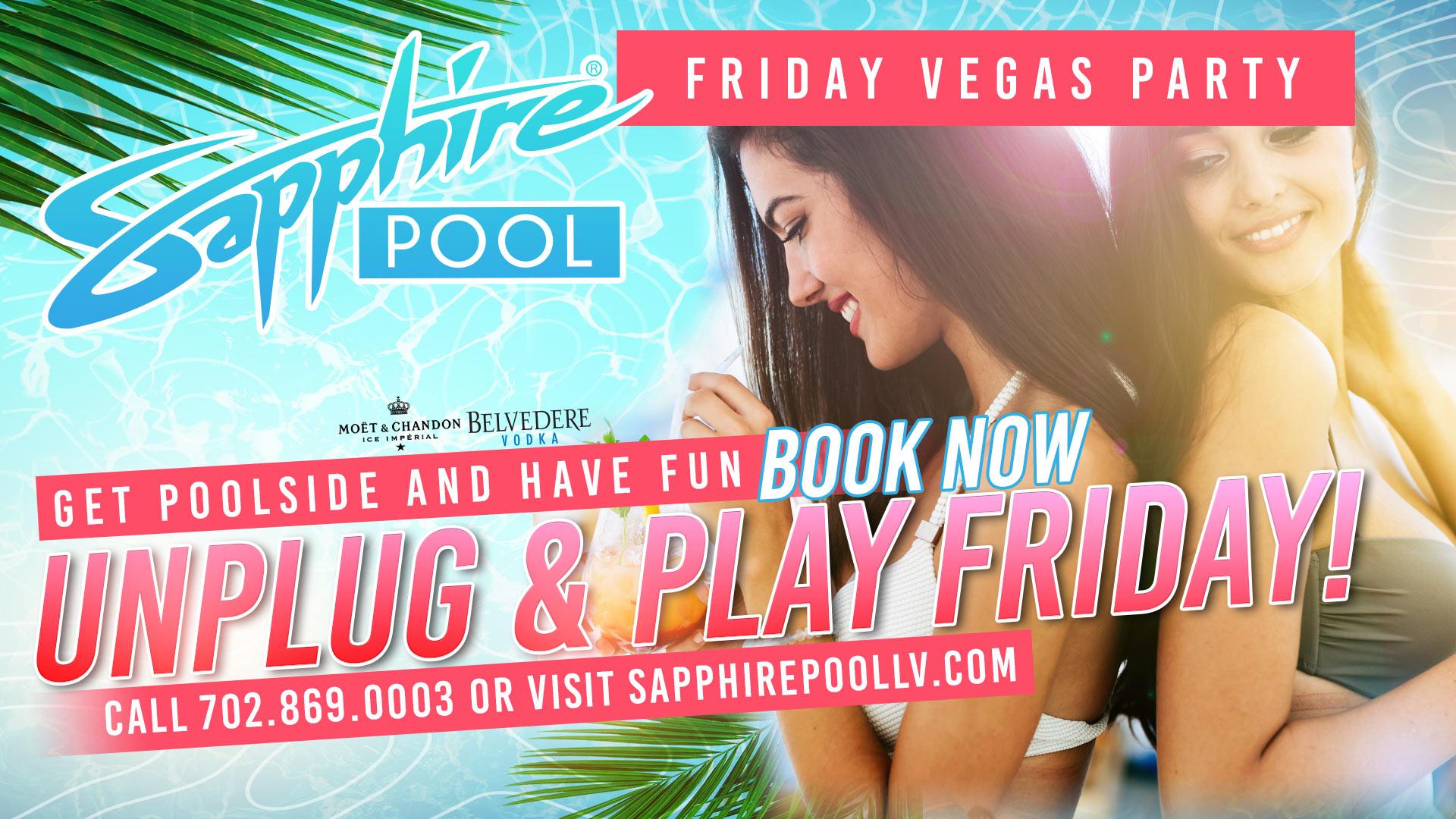 UnPlug & Play Friday at Sapphire Pool in Las Vegas