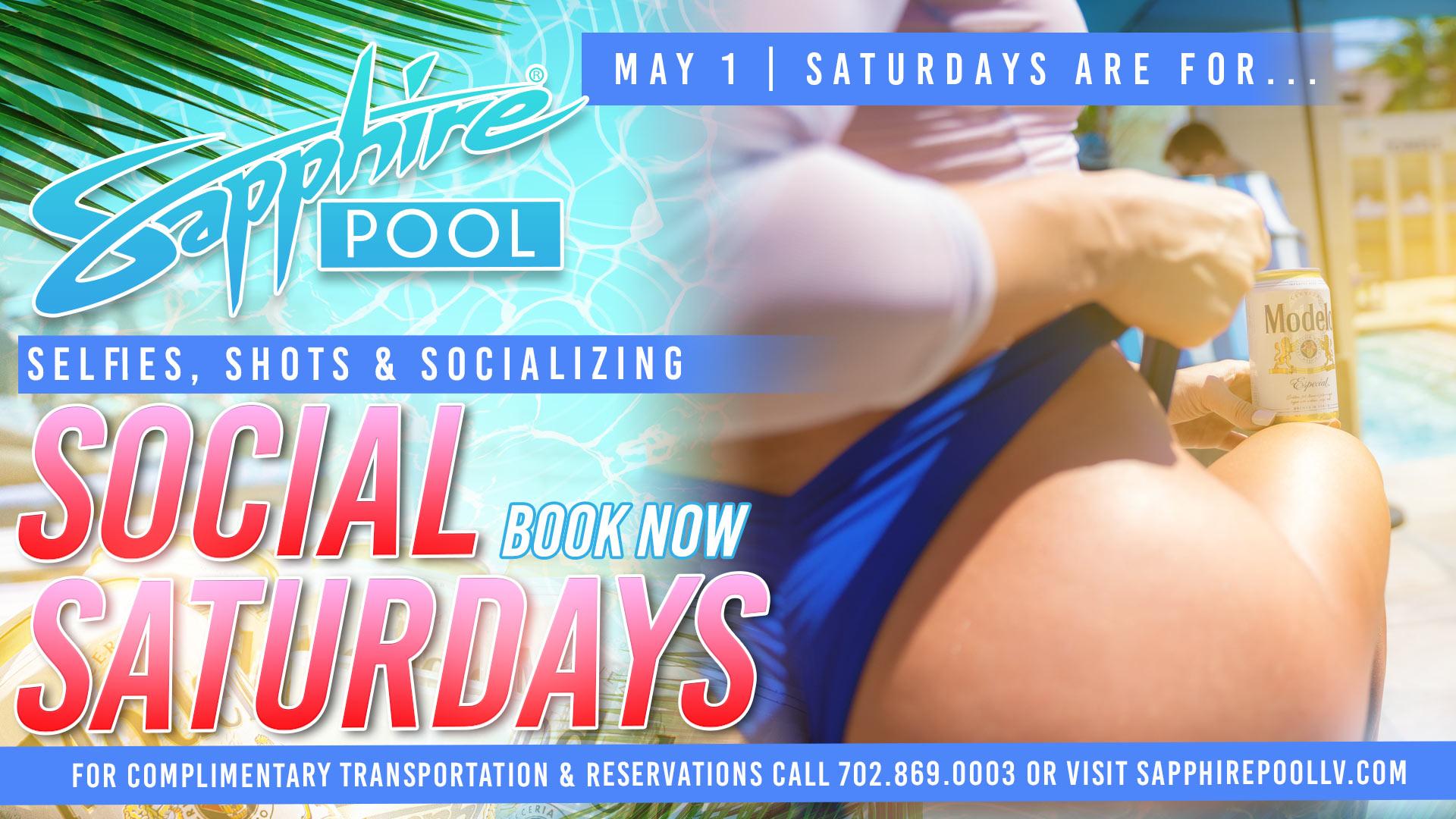 Social Saturdays – May 1 – Poolside in LV
