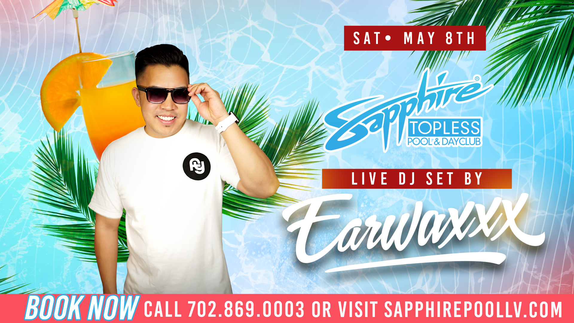 Dj Earwaxxx Perfoms Live For Social Saturdays – May 8th – Poolside in LV