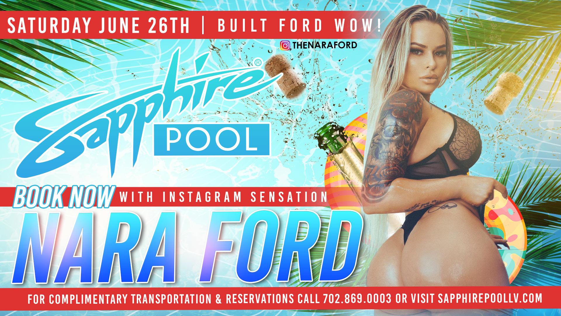 Social Media Super Star Nara Ford Hosts Sapphire Pool & Dayclub on June 26th
